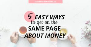 How to Get on the Same Page About Money